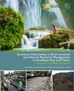 Economic Instruments in Environmental and Natural Resource Management in Southeast Asia and China: Lessons and Way Forward